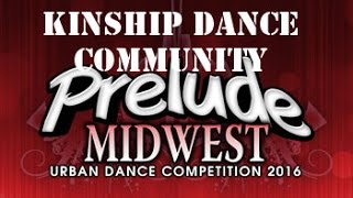 Kinship Dance Community | Prelude Midwest 2016 | Rhythm Addict TV