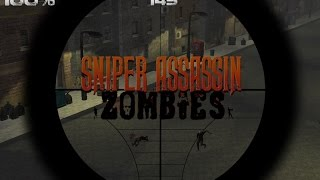 Sniper Assassin Zombies Gameplay Video