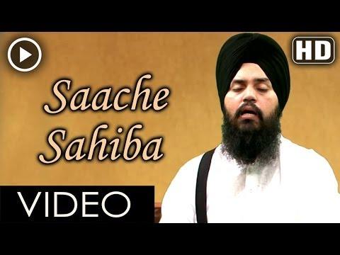 Saache Sahiba full video HD - Bhai Mehtab Singh Ji Jalandhar Wale