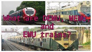 What are DEMU, MEMU, and EMU trains in Indian Railway?