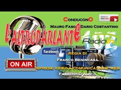 L'ALTROPARLANTE - MAURO FASO - RADIO IN: Puntata di mercoledì 06/07/2016