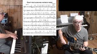 Count Your Blessings Instead Of Sheep - Jazz guitar & piano  ( Irving Berlin )
