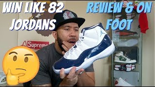 Win Like 82 11's *Review And On Foot*