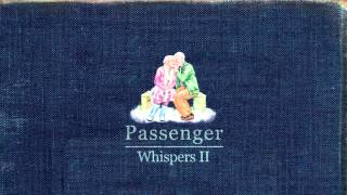 The Way It Goes (Acoustic) - Passenger (Audio)
