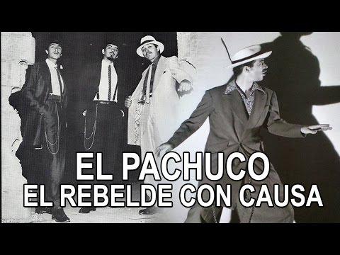 El Pachuco - El rebelde con causa