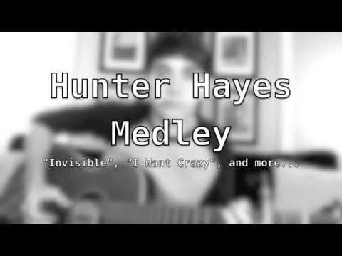 Hunter Hayes Medley-