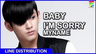 [LINE DISTRIBUTION] MYNAME - Baby I'm Sorry