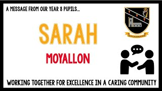 Message from our current Year 8 pupils – Sarah