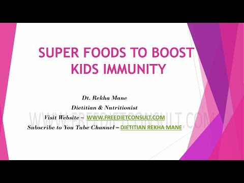 SUPER FOODS TO BOOST KIDS IMMUNITY