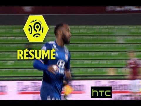 FC Metz - Olympique Lyonnais (0-3)  - Résumé - (FCM - OL) / 2016-17