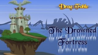 Dragon Fable The Drowned Fortress