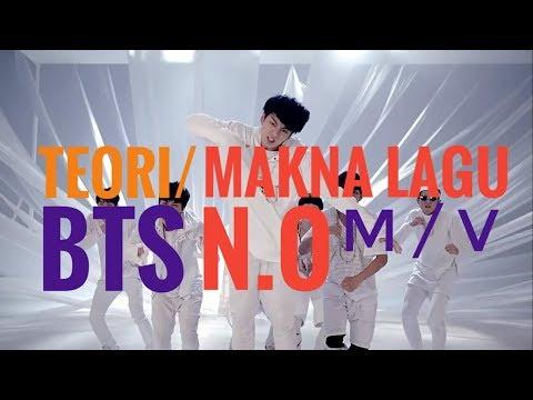TEORI BTS N.O / MAKNA / ARTI LAGU INDONESIA -THEORY 엔.오