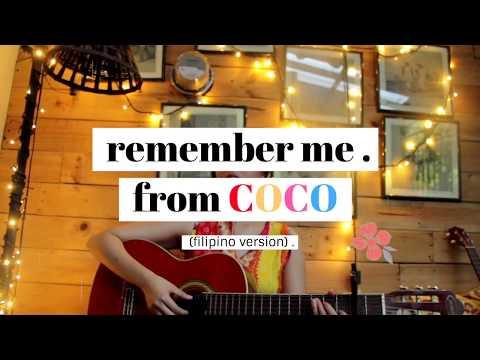 Remember Me (Disney-Pixar's Coco) - Filipino Version