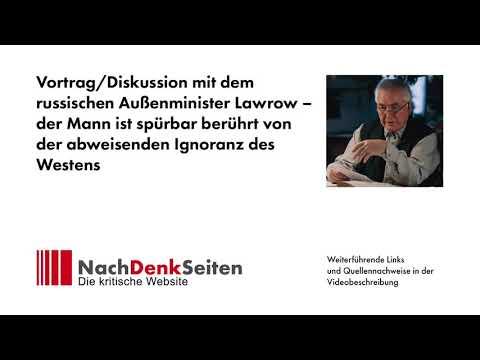 Russischer Außenminister Lawrow spürbar berührt von der abweisenden Ignoranz des Westens | A. Müller