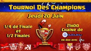 Tournoi des Champions   Les Meilleurs Clans FR s'affrontent   Qualification de Juin - Jour 1