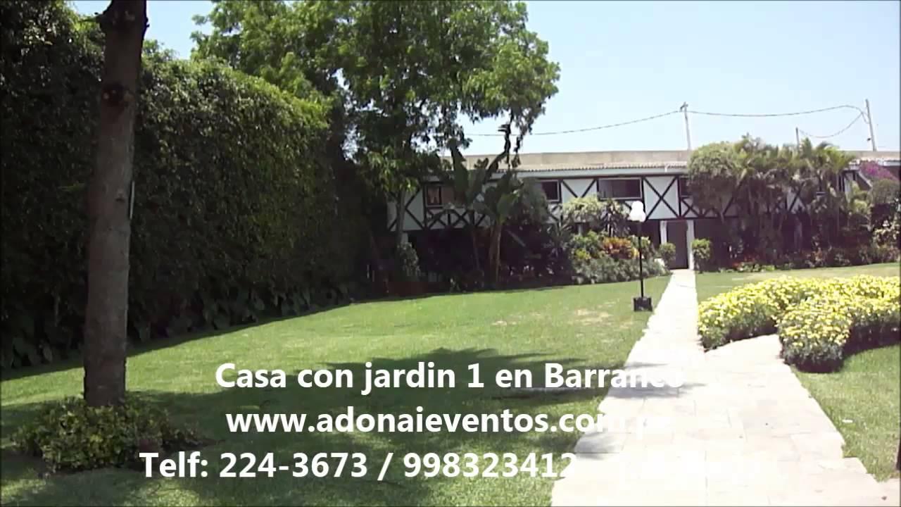 Surco 1 con catering adonai eventos alquiler jardin para for Casa con jardin alquiler barcelona