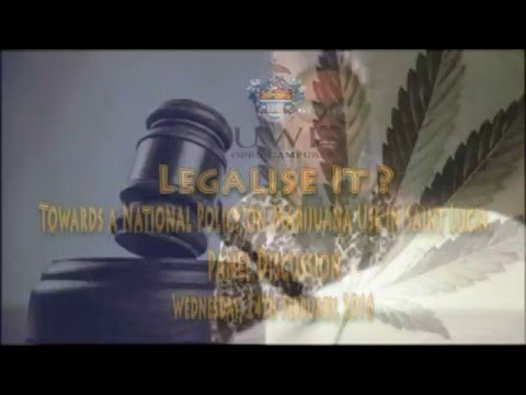 Legalise It? Towards A National Policy On Marijuana Use In St. Lucia