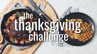 THE THANKSGIVING CHALLENGE | hot for food