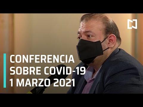Conferencia Covid-19 en México - 1 marzo 2021