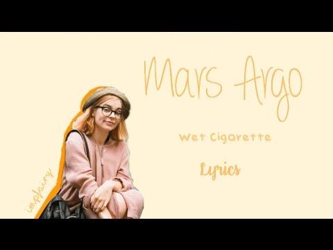 Клип Mars Argo - Wet Cigarette