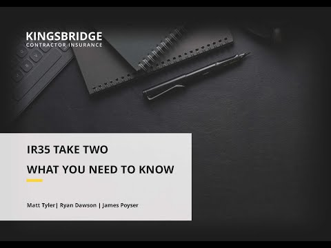 IR35 Take Two: What You Need To Know Ft James Poyser