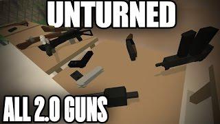 Unturned 3.0 Moddeusday: 2.0 GUNPACK! All Unturned 2.0 Guns