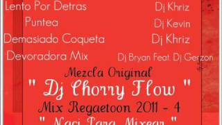 Dj Chorry Flow - Mix Reggaeton 2011 - 4