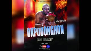 star Majesty okpodonghon - Lattest Edo Benin music.