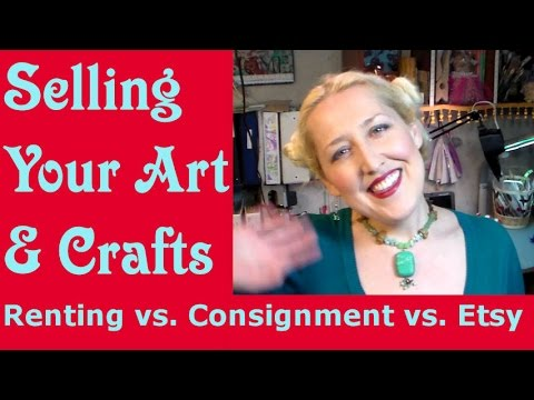 Selling your art crafts renting vs consignment vs for Selling crafts online etsy