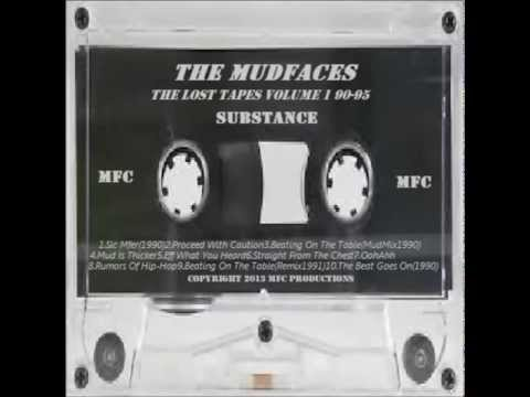 MUDFACES LOST TAPES VOLUME 1 SUBSTANCE 4cuts