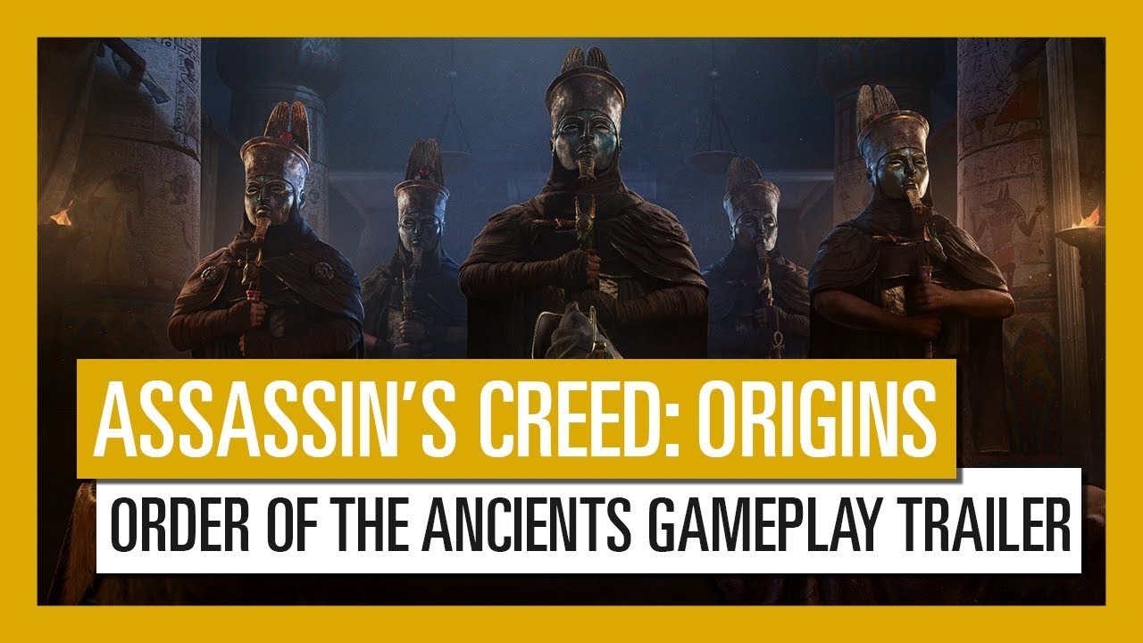 Assassin S Creed Origins Order Of The Ancients Gameplay Trailer
