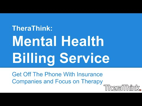 Mental Health Billing Service -- Stop Calling Insurance ...