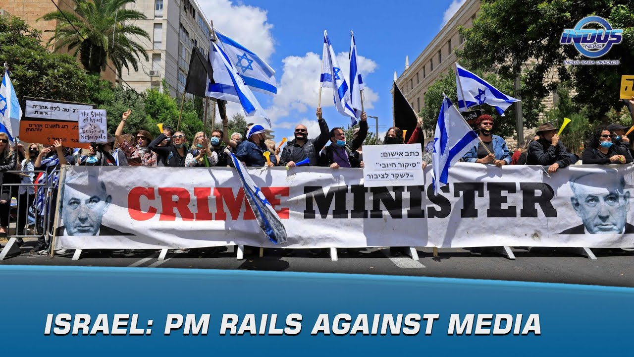 Israel: PM Rails Against Media | Indus News | Indus News Bulletin