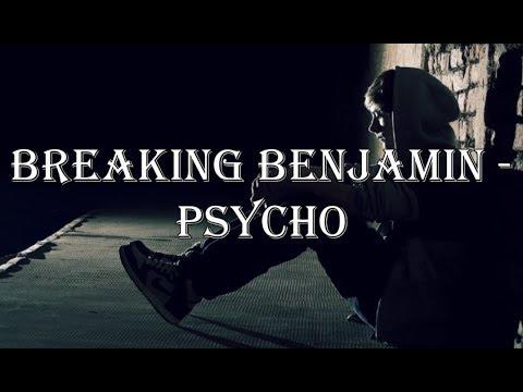 Breaking Benjamin - Psycho (Lyric Video) HD