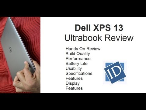 Dell XPS 13 Ultrabook Review- Performance, Build, Features and Battery Life