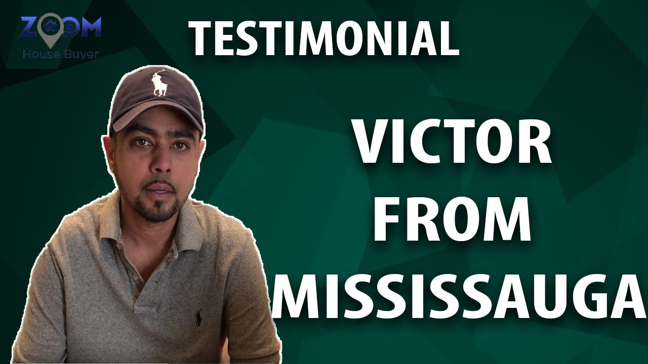 Get a Fair Cash Offer Today‎ | Zoom House Buyer Testimonial - Victor from Mississauga
