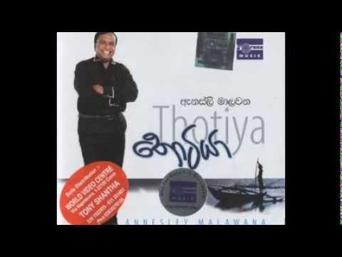 Thotiya By Annesley Malawana