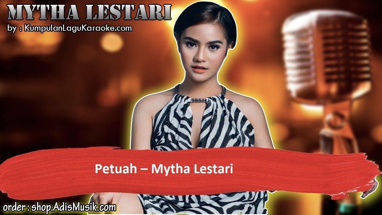PETUAH - MYTHA LESTARI Karaoke