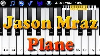 Jason Mraz - Plane - How to Play Piano Melody