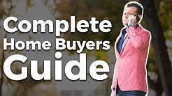 Complete Home Buyers Guide