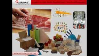 Various Types of Packaging Materials by www.vishakhapolyfab.com