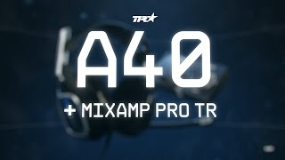 A40   Mixamp Pro Tr (gen 4) || Astro Gaming
