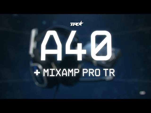 ASTRO Gaming reveals new A40 + MixAmp Pro TR audio solution