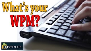 [10fastfingers] How fast can YOU type? (Check your typing speed online)