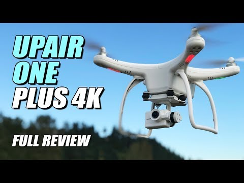 DJI Phantom 4 Alternative - UPAIR ONE Plus 4K - Full Review