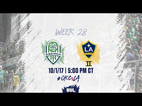 USL LIVE - OKC Energy FC vs LA Galaxy II 10/1/17