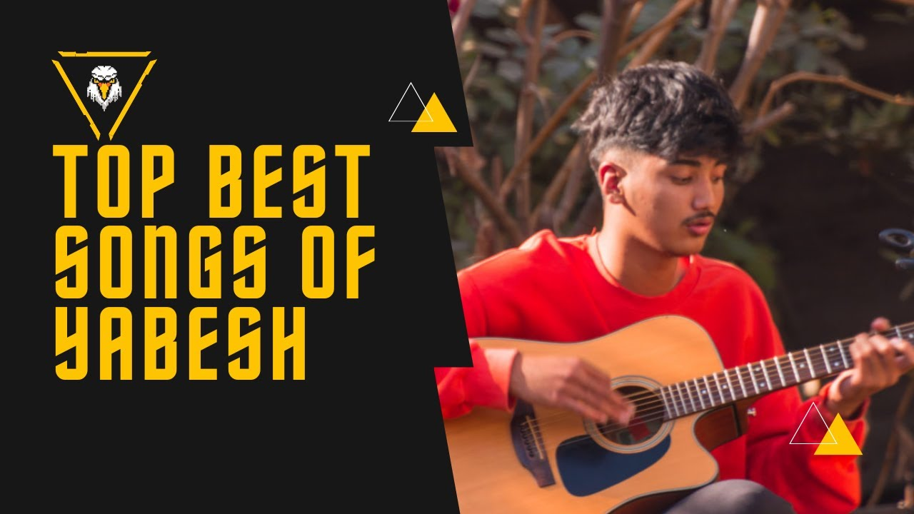 Download Yabesh Thapa Songs Collection (Jukebox) 2021 [Best Of Yabesh Thapa]