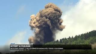 Kitört a vulkán