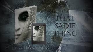 Trailer for That Sadie Thing