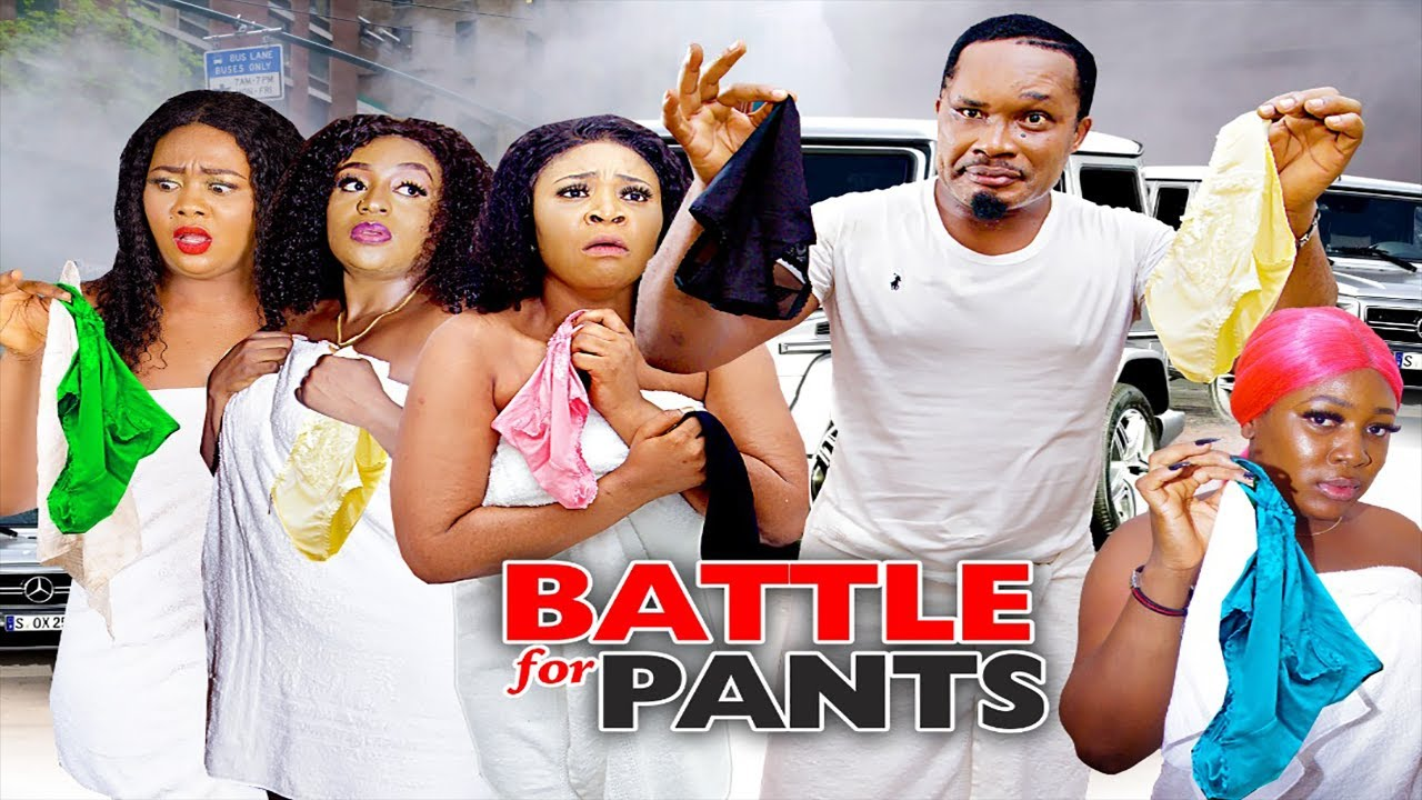 Download BATTLE FOR PANTS SEASON  2 {NEW HIT MOVIE) - 2020 LATEST NIGERIAN NOLLYWOOD MOVIE||NEW MOVIE